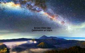 Bromo Milky Way Photography Tour Package